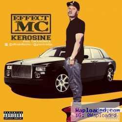 Effect MC - Kerosene